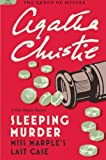 Sleeping Murder: Miss Marples Last Case (Miss Marple Mysteries)
