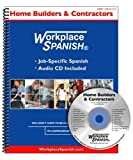 Workplace Spanish for Home Builders & Contractors - Book and CD-ROM - 1930134134