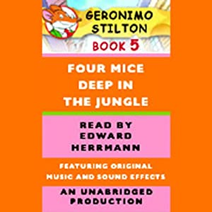 Geronimo Stilton Book 5: Four Mice Deep in the Jungle | [Geronimo Stilton]
