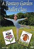 Fantasy Garden Ballet Class [DVD] [Import]