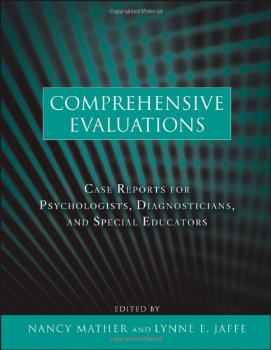 Comprehensive Evaluations: Case Reports for...
