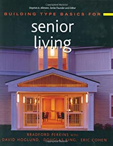 Building Type Basics for Senior Living by Wiley