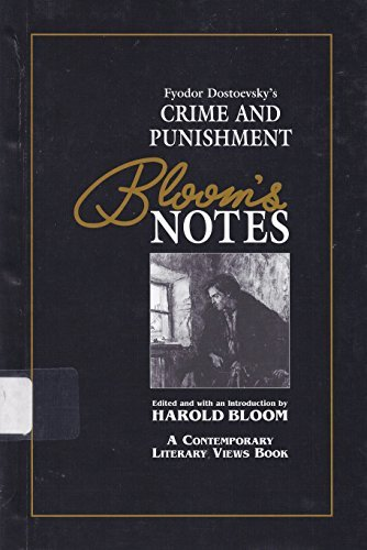 Fyodor Dostoevsky's Crime and Punishment (Bloom's Notes)