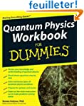 Quantum Physics Workbook For Dummies�