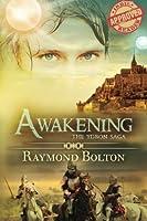 Awakening (The Ydron Saga) (Volume 1)