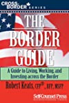 The Border Guide: Living, Working, an...