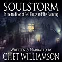 Soulstorm Audiobook by Chet Williamson Narrated by Chet Williamson