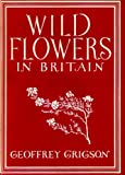 img - for Wild Flowers in Britain (Britain in pictures) book / textbook / text book