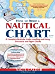 How to Read a Nautical Chart, 2nd Edi...