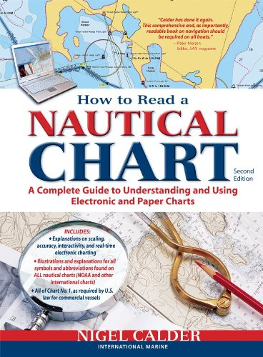 How to Read a Nautical Chart, 2nd Edition (Includes ALL of Chart #1): A Complete Guide to Using and Understanding Electronic and Paper Charts (How To Read Nautical Charts compare prices)