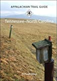 img - for Appalachian Trail Guide to Tennessee-North Carolina: 13th Edition book / textbook / text book