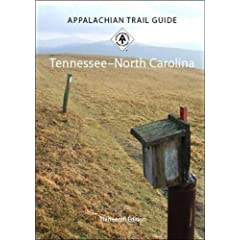 Appalachian Trail Guide to Tennessee-North Carolina: 13th Edition by V. Collins Chew