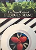 img - for The Natural Cuisine of Georges Blanc book / textbook / text book