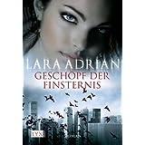 """Gesch�pf der Finsternisvon """"Lara Adrian"""""""