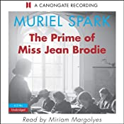 The Prime of Miss Jean Brodie | [Muriel Spark]