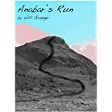 Anabar's Run (Anabar Trilogy) ~ Will Granger