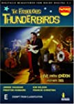 FABULOUS THUNDERBIRDS Live From Londo...
