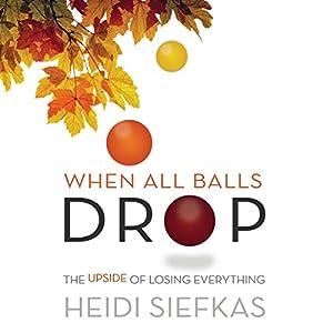 When All Balls Drop Audiobook
