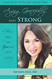 Aging Gracefully and Strong: ABCs of YOUthful Living