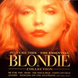 Picture This - The Essential Blondie Collection Blondie