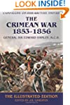 The Crimean War 1853-1856 - The Illus...