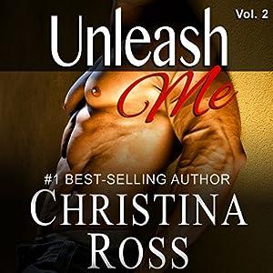 Unleash Me, Vol. 2 Hörbuch