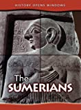 img - for The Sumerians (History Opens Windows) book / textbook / text book
