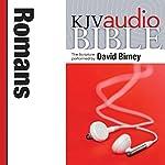 King James Version Audio Bible: The Book of Romans |  Zondervan