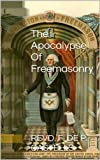 img - for The Apocalypse Of Freemasonry book / textbook / text book