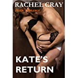 Kate's Return (An erotic romance novella) (The Maybourne Series)di Rachel Cray