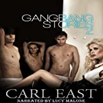 Gang Bang Stories 2 | Carl East