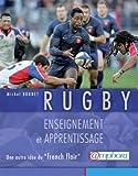 """RUGBY - Enseignement et Apprentissage - une autre idée du """"french flair"""""""