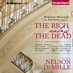 The Rich and the Dead | [Nelson DeMille (editor)]