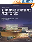 Sustainable Healthcare Architecture (...