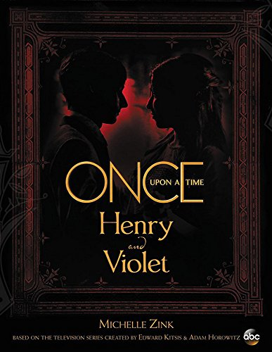 Once Upon a Time Henry and Violet (ABC) [Zink, Michelle] (Tapa Dura)
