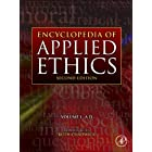 Encyclopedia of Applied Ethics, Second Edition