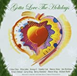 Gotta Love The Holidays Various Artists