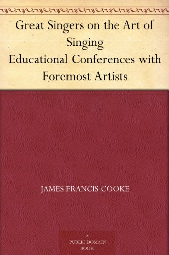 Great Singers on the Art of Singing Educational Conferences with Foremost Artists