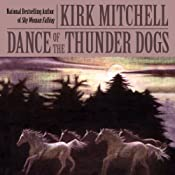 Dance of the Thunder Dogs | [Kirk Mitchell]