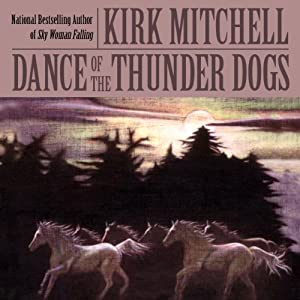 Dance of the Thunder Dogs Audiobook