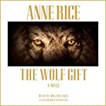 The Wolf Gift | Anne Rice