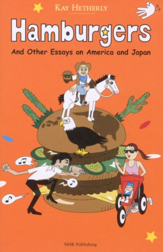 Hamburgers―And Other Essays on America and Japan