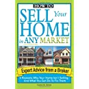 How To Sell Your Home In Any Market 6 Reasons Why Your Home Isnt Selling And What You Can Do To Fix Them