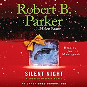 Silent Night: A Spenser Holiday Novel | [Robert B. Parker, Helen Brann]