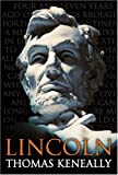 Thomas Keneally Lincoln (Lives)