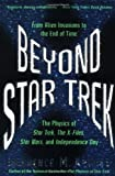 Beyond Star Trek: From Alien Invasions to the End of Time (0060977574) by Krauss, Lawrence M.