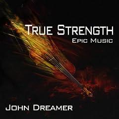 True Strength - Epic Music