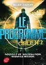 Le programme, tome 2 : Cible nº2 par Zadoff