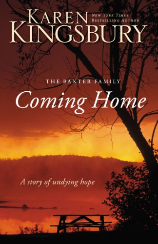 Image of Coming Home: A Story of Undying Hope (The Baxter Family)