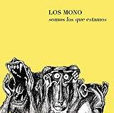 echange, troc Los Mono - Somos Los Que Estamos
